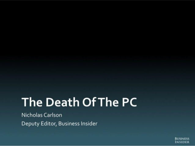 The Death of PC - Full Report from Business Insider