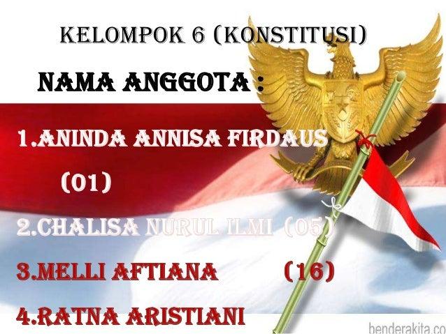 Kelompok 6 (konstitusi)Nama Anggota :