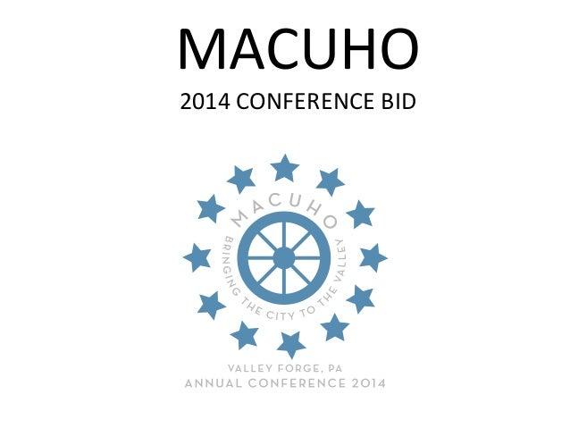 MACUHO2014 CONFERENCE BID