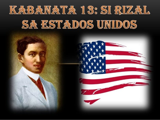 chapter 13 rizal s visit to the united states 1888 summary The indian removal act of 1830 was expected to remove and relocate indian nations that existed in the southern united states in order to advance.