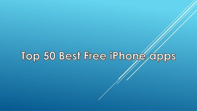 Top 50 Best Free iPhone Apps!