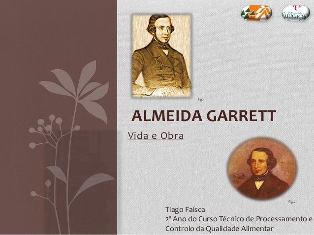 Almeida Garrett - Vida e Obra
