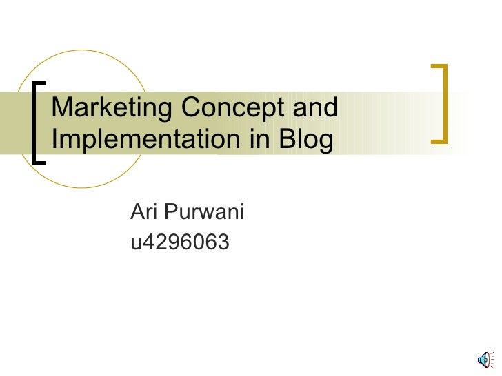 Marketing Concept and Implementation in Blog