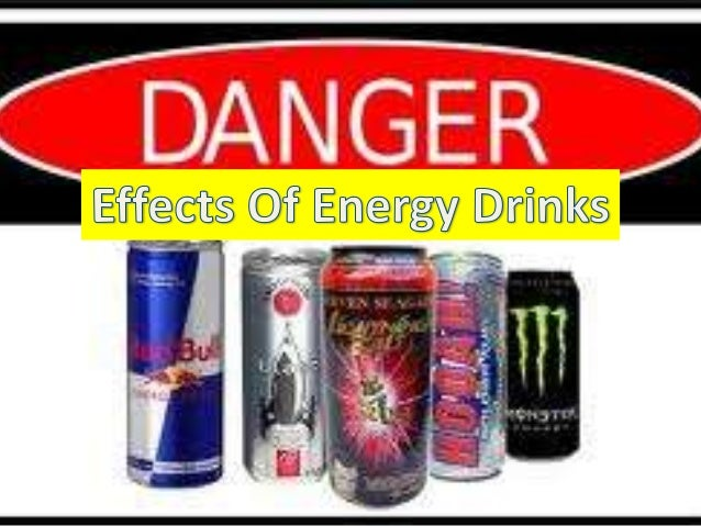 Side Effects of Drinks• Tremor• Shaking• Agitation• Restlessness• Gastrointestinal upset• Chest pain• Dizziness• Insomnia•...