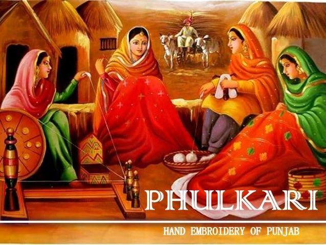 •Phulkari is a rural tradition art of crafting embroidered odhni(head drape or shawl) used by women in Punjab, literally m...