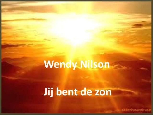 Wendy Nilson Jij bent de zon