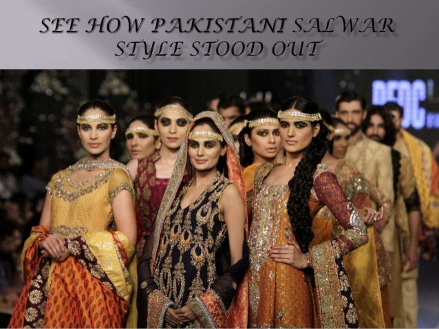 See How Pakistani Salwar Style Stood Out
