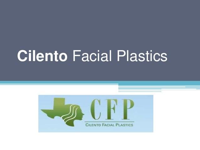 Cilento Facial Plastics