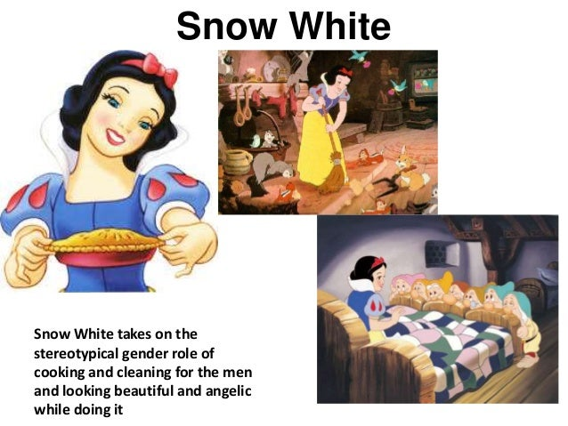 """snow white gender roles While women may be shedding some of their traditional gender roles disney princes and movies, such as """"cinderella"""" and """"snow white."""