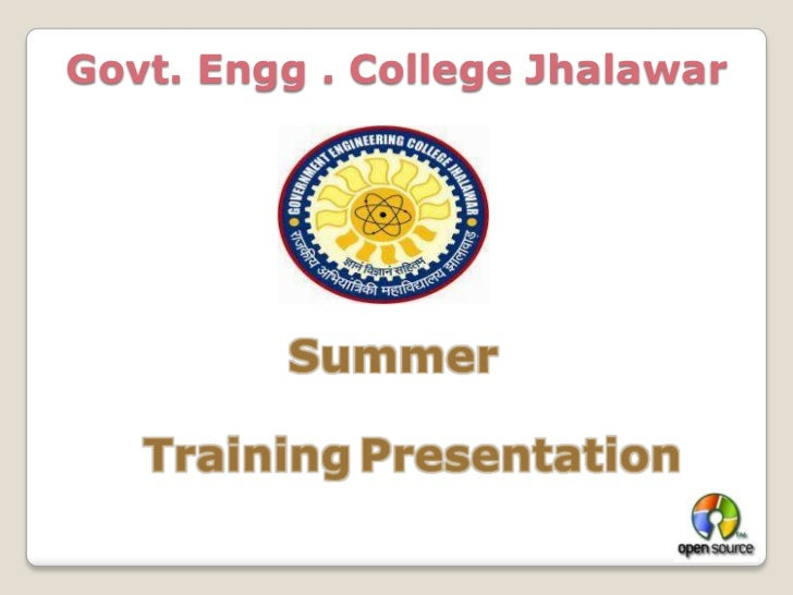 Govt. Engg . College Jhalawar<br />Summer<br />TrainingPresentation<br />