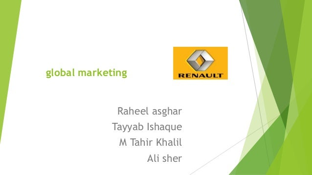 global marketing  Raheel asghar Tayyab Ishaque M Tahir Khalil Ali sher