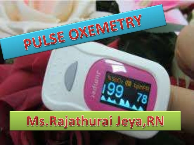 use of pulse oximetry