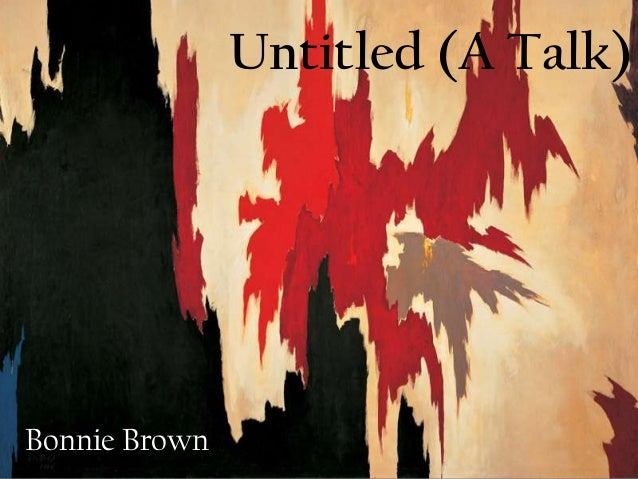 Untitled (A Talk)  Bonnie Brown