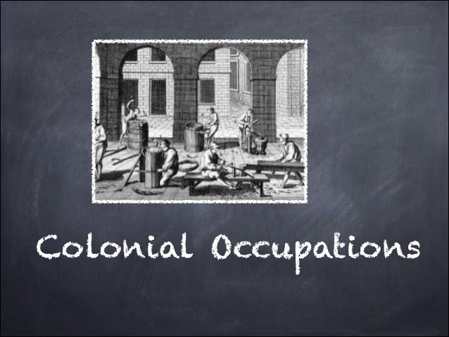 Colonial Occupations