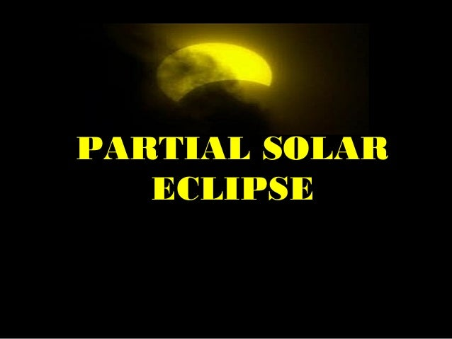 It blinds our eyes! Partial Solar Eclipse!