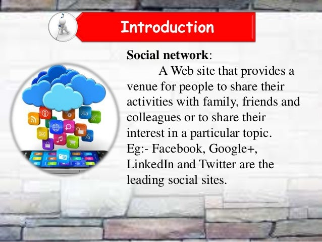 advantages and disadvantages of social networks The disadvantages of social media include loss of privacy, identity theft, distraction and online bullying deception is also a problem, as many people establish online relationships with others they haven't met in real life, only to learn later that those people lied about themselves additionally .