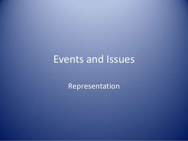 Events and Issues Representation
