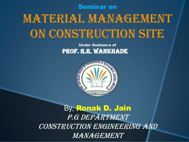construction material management thesis Site material management is a scientific technique materials management is the process of planning, implementation and control of field and office activities in construction.