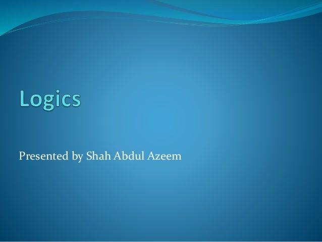 Presented by Shah Abdul Azeem