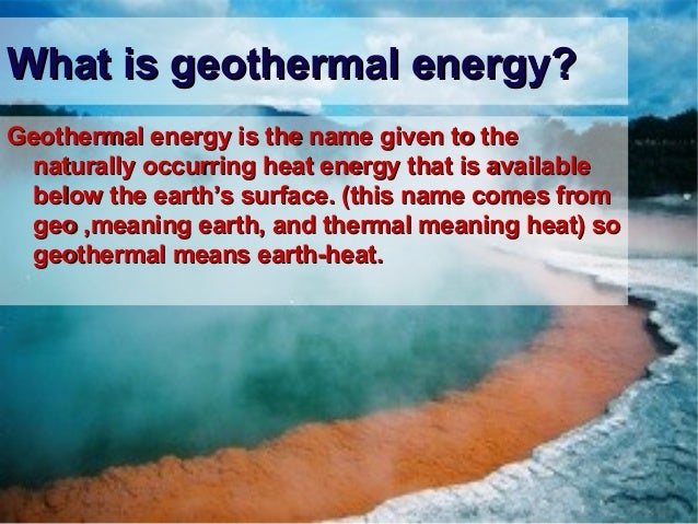 Geothermal Energy Definition Presentation - x3cbx3egeothermal energy ...