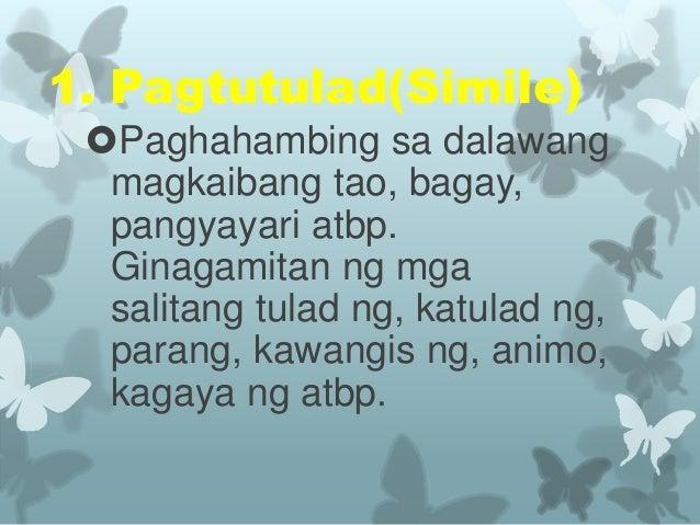 mga uri ng mga tayutay Tayutay 9) parabula 10) palaisipan  kuwentong-bayan - ay mga salaysay hinggil sa mga likhang-isip na mga tauhan na kumakatawan sa mga uri ng mamamayan.