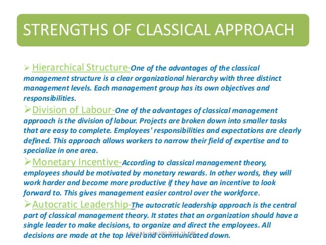 classical theories of hierarchical management A clearly defined hierarchy of key criticisms of classical organization theory on bureaucratic organization to the latest management thinking.
