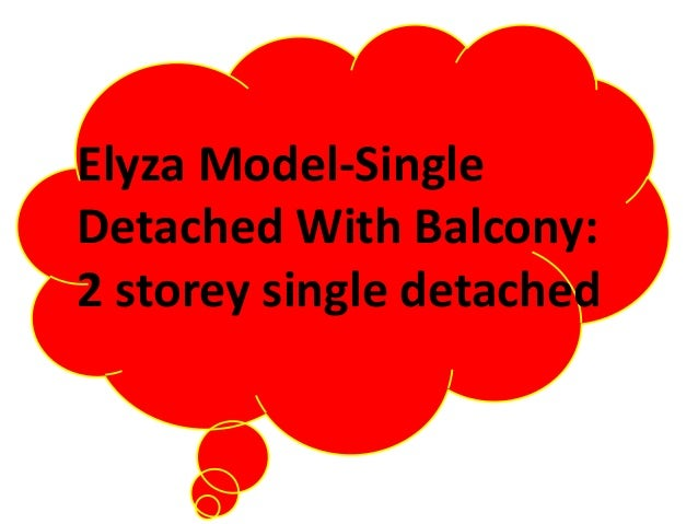 Elyza Model-Single Detached With Balcony: 2 storey single detached