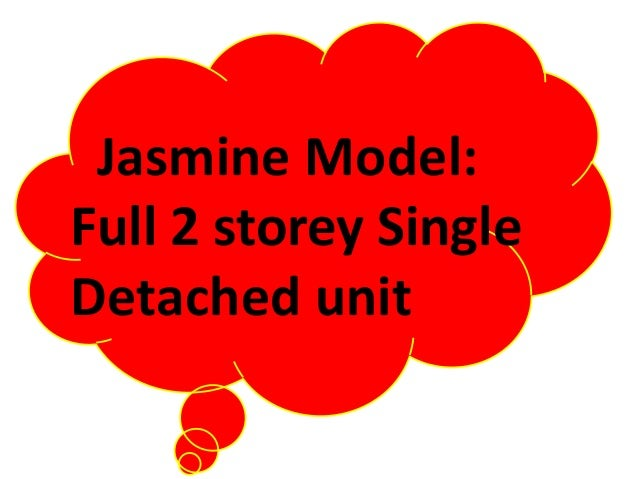 Jasmine Model: Full 2 storey Single Detached unit