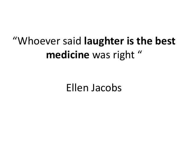 Easy Essay On Laughter Is The Best Medicine
