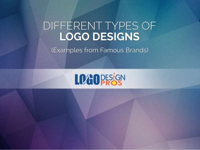 Different Types Of Logo Designs A Quick Review By Logo
