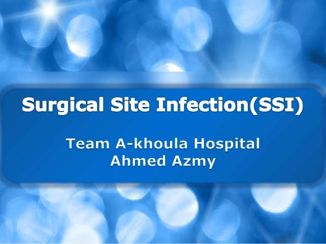 Presentation surgical site infection facts