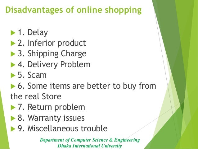 advantages of online shopping Online shopping has spread like a and if you're regular to the store you often end up reaping not just membership and loyality benefits but those due on staff.