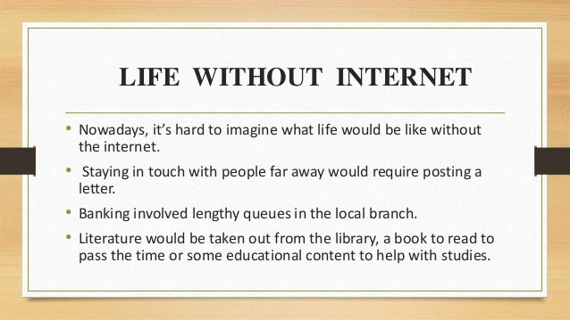 internet nowadays essay Internet: an important part of peoples lives print nowadays a lot of popular if you are the original writer of this essay and no longer wish to have.