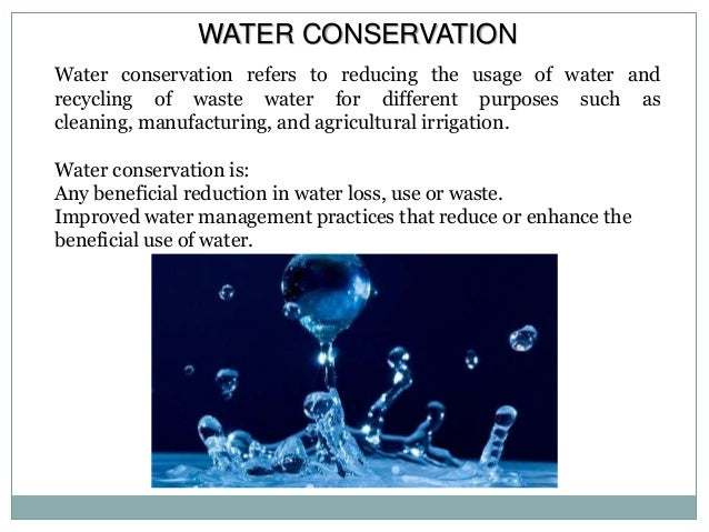 essay on water conservation and management Mandate : to develop and disseminate technologies, and monitor and implement national policies for the scientific and sustainable development and management of india's ground water resources, including their exploration, assessment, conservation, augmentation, protection from pollution and distribution, based on.