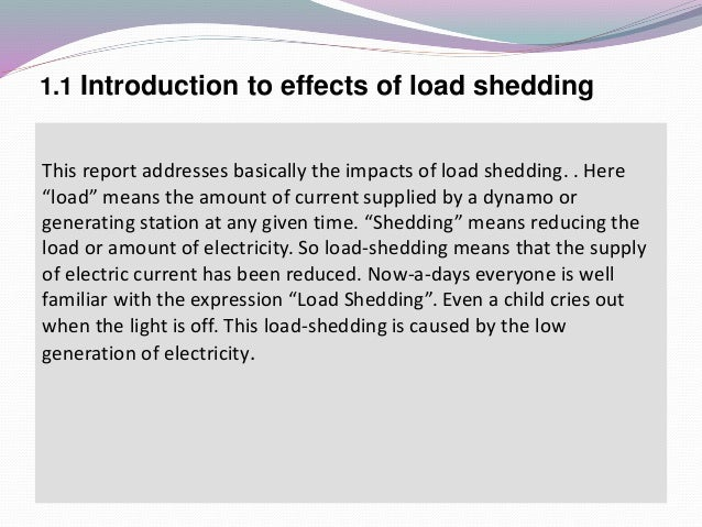 essay on effects of load shedding in pakistan Effects of load shedding pk essay load shedding in pakistan there are number here we discussed few of them and then its effect on the pakistan.