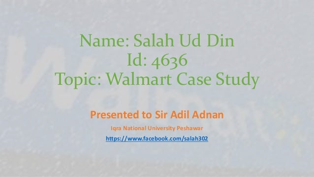 case study supply chain management of walmart Wal-mart'sscm system practicesmis case study15 march 2013 walmart supply chain management ( case study) iqra nationa university peshawar.