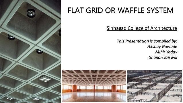 Flat Grid Waffle Slab