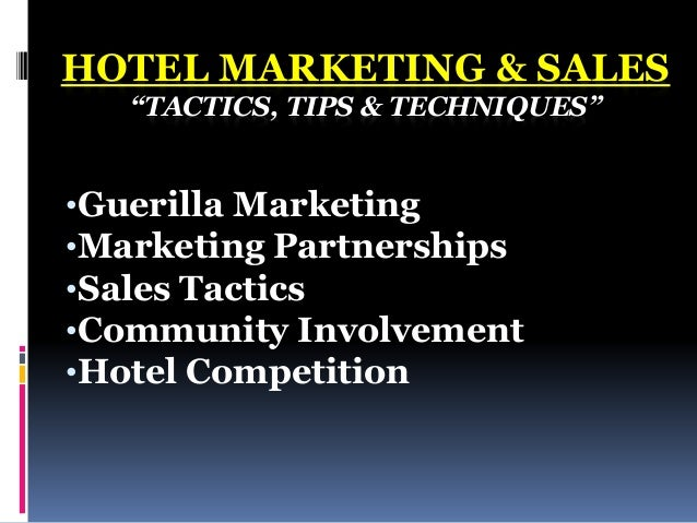 Hotel marketing sales for Sales marketing tactics