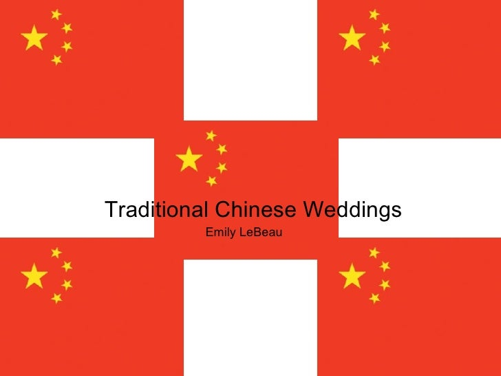 Traditional Chinese Weddings Emily LeBeau