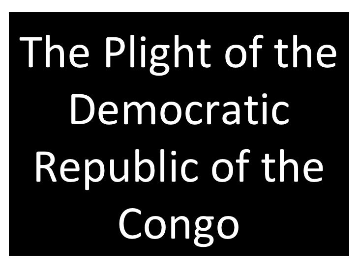 The Plight of the Democratic Republic of the Congo