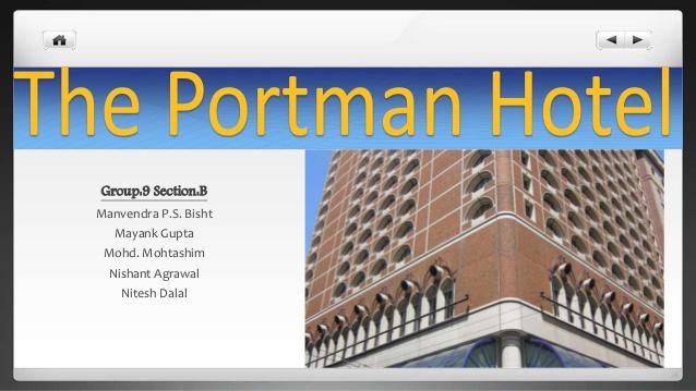 Portman hotel case study analysis geixyymyai fulba com