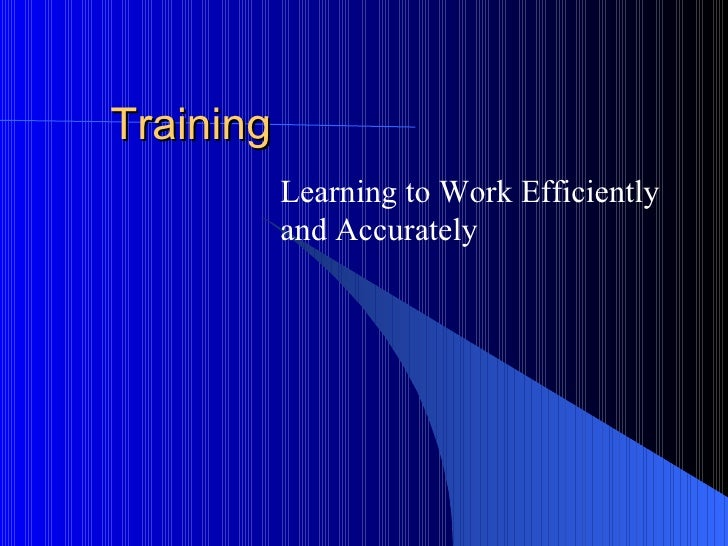 Training Learning to Work Efficiently and Accurately