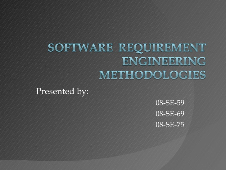 Software Requirements Engineering Methodologies