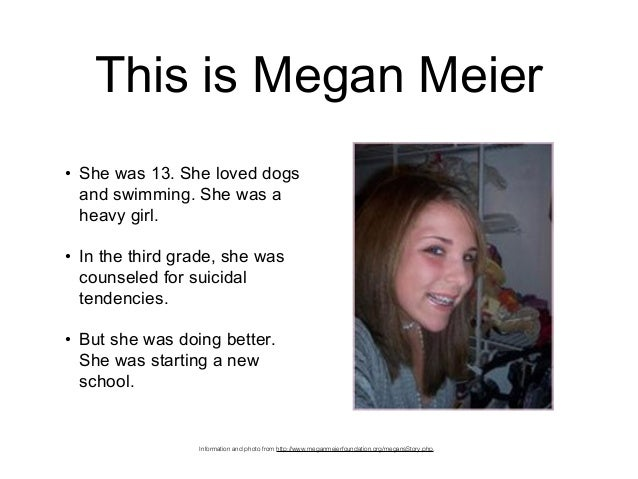 the meier suicide case caused by cyberbullying Identification, legislation and prevention of cyberbully on teens  caused by cyberbullying  case of megan meier (1992.