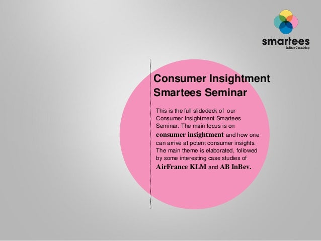 Consumer Insightment Smartees Seminar 2012 (Ghent - BE)