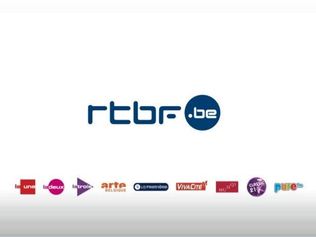 © 2013 RTBF -‐ DGTE -‐