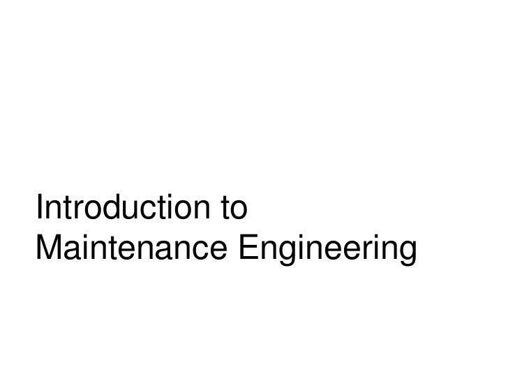 IntroductiontoMaintenanceEngineering
