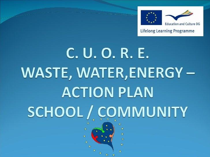 C.U.O.R.E. Project - Actions Plans