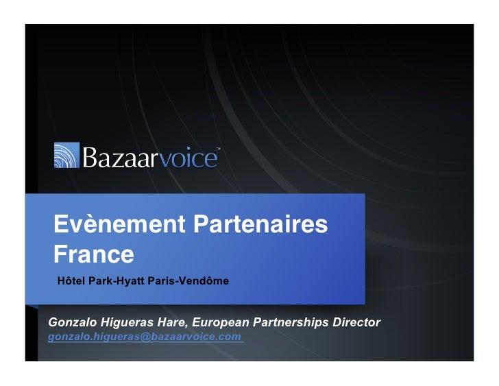 """Evènement PartenairesFrance"""" Hôtel Park-Hyatt Paris-VendômeGonzalo Higueras Hare, European Partnerships Directorgonzalo.h..."""