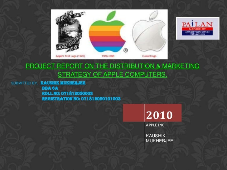 Apple Inc Marketin And Distribution Strategy